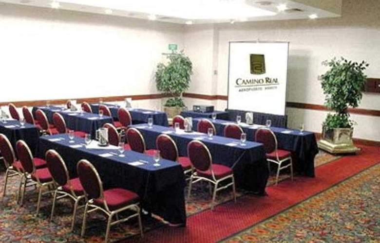 Camino Real Aeropuerto - Conference - 4